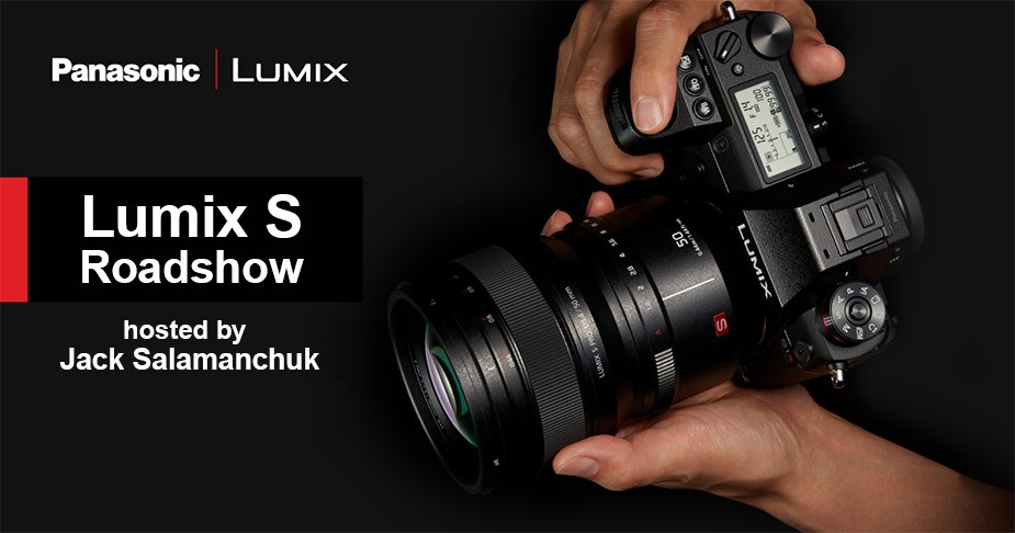 Panasonic Lumix S Roadshow Aug. 3 Noon - 5pm